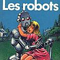 Les robots (i, robots) - isaac asimov