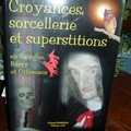 CROYANCES SORCELLERIE ET SUPERSTITIONS