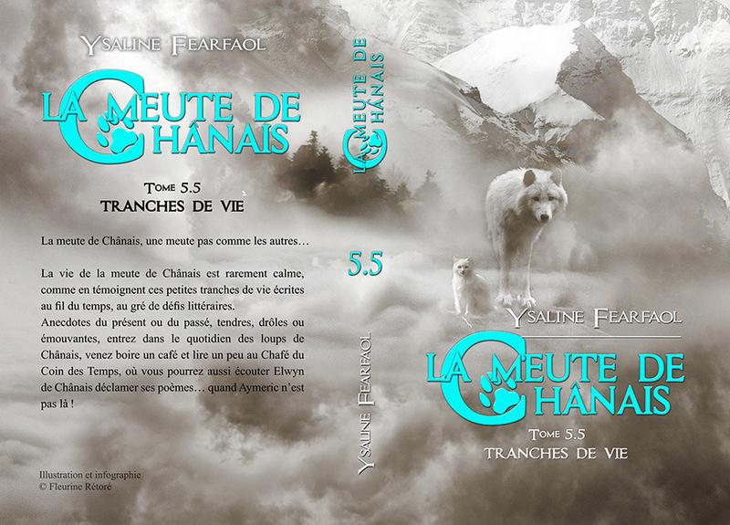 La meute de Chânais tome 5,5 : tranches de vie (Ysaline Fearfaol)