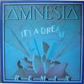 amnesia - it's a dream