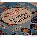 Mon livre des questions-réponses : le corps humain