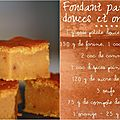 Fondant à la patate douce et à l'orange