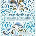 Grandes Eaux Musicales Versailles