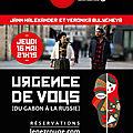 Une invitation au voyage : jann halexander & veronika bulycheva dans 'urgence de vous, du gabon à la russie' 16 mai au nez rouge