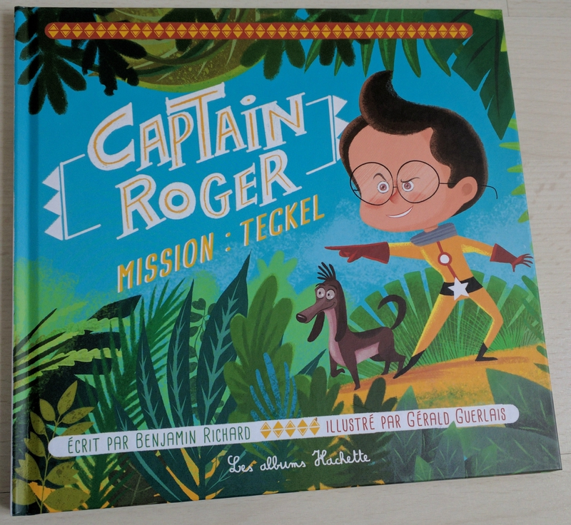 Captain Roger ©Kid Friendly
