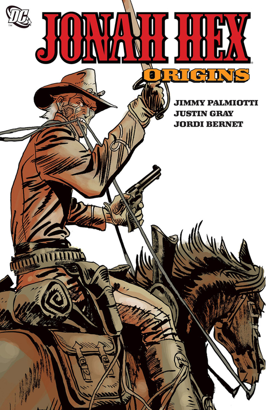 Jonah Hex 2006 by Gray & Palmiotti