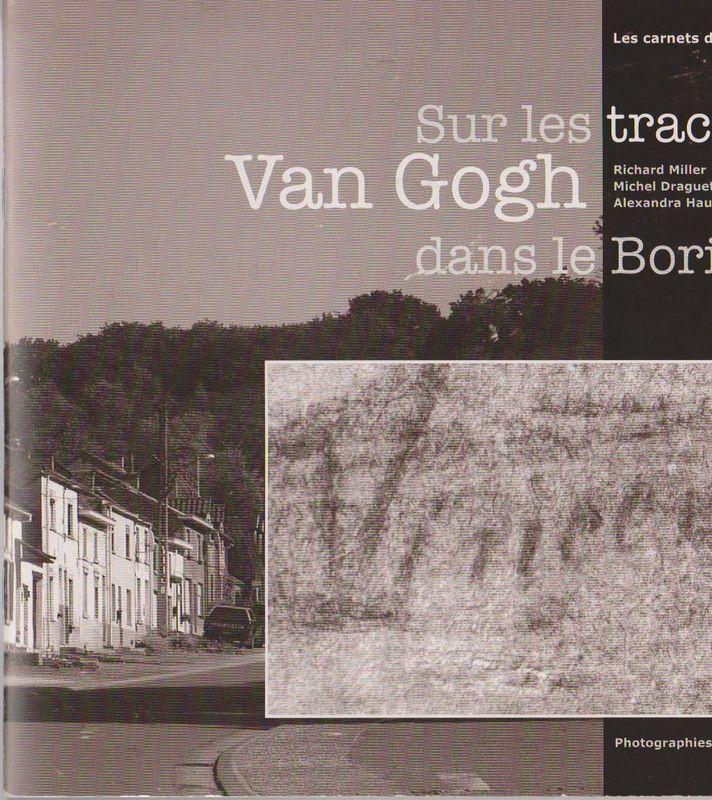 Sur les Pas de Van Gogh dans le Borinage